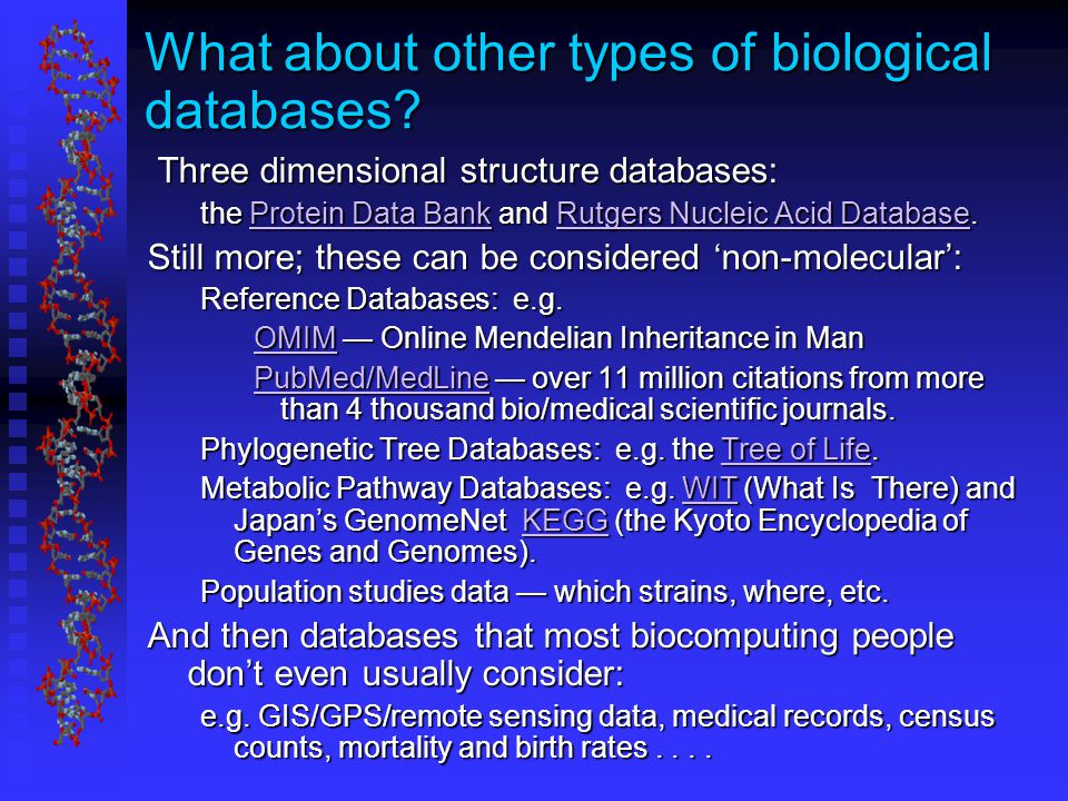 What about other types of biological databases.