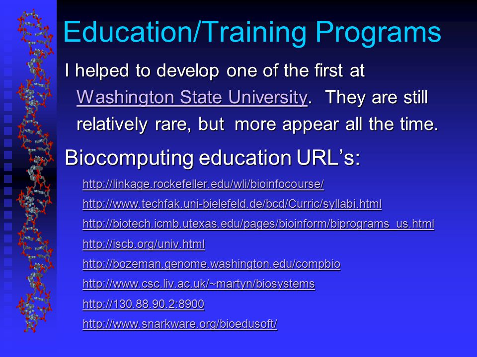 Education/Training Programs I helped to develop one of the first at Washington State University.
