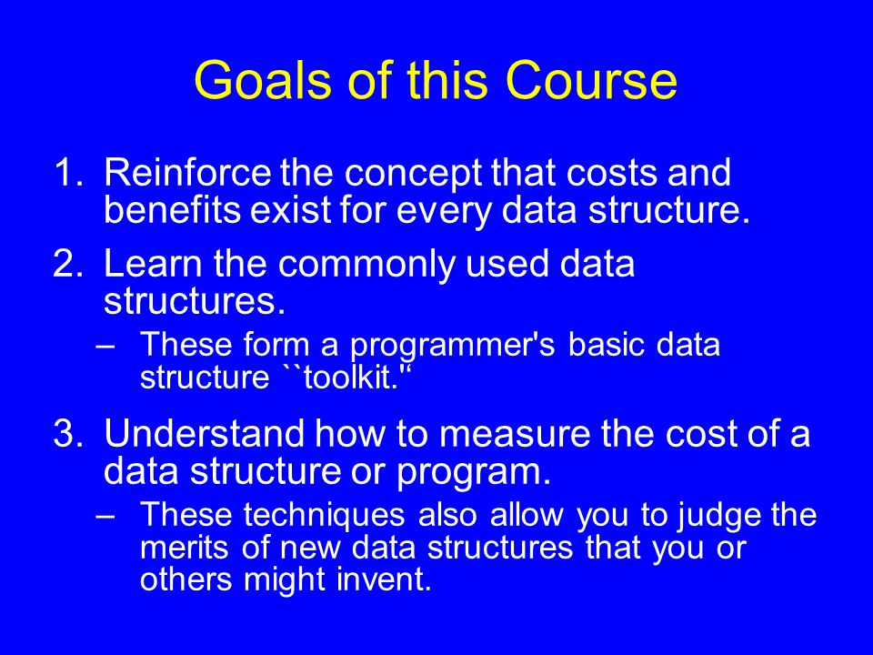 The Need for Data Structures Data structures organize data  more efficient programs.