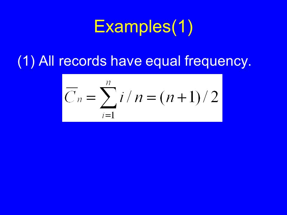 Examples(1) (1) All records have equal frequency.
