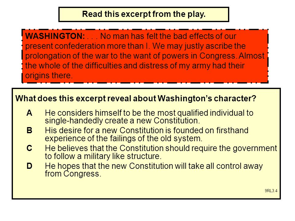 What does this excerpt reveal about Washington's character.