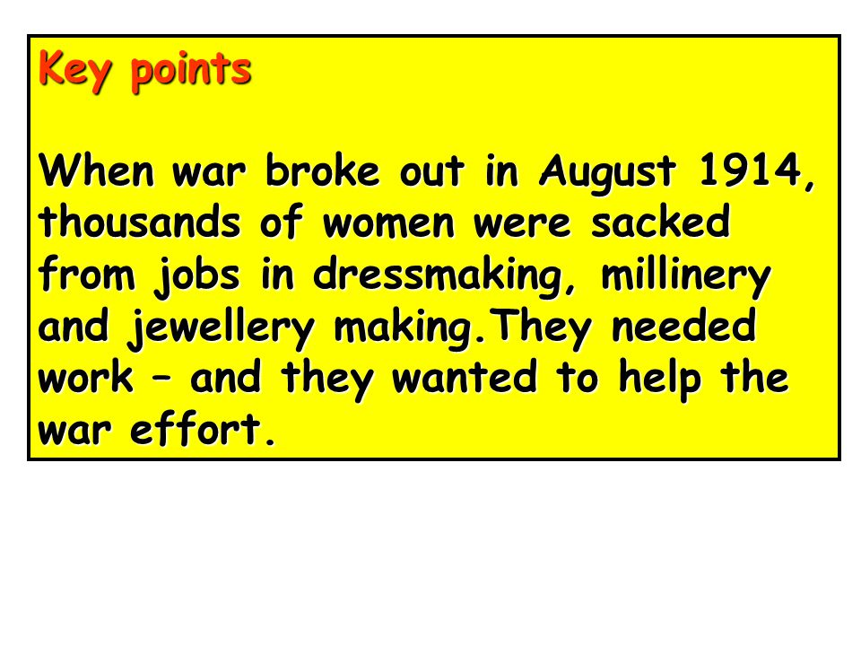 Key points Before the war, the most common employment for a woman was as a domestic servant.