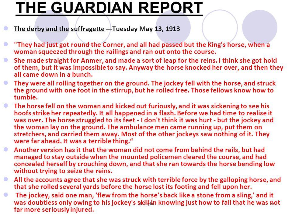 Emily Davison Davison's body trampled by the horse