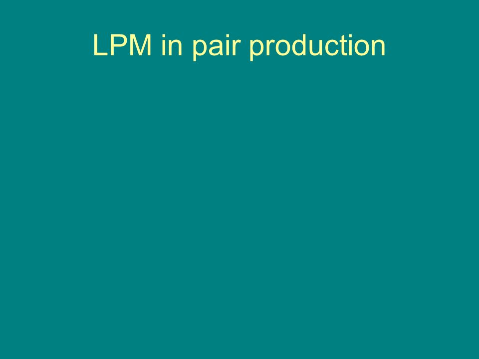 LPM in pair production