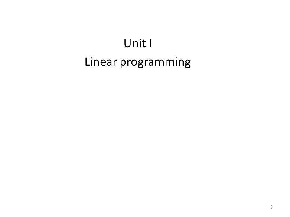 Unit I Linear programming 2