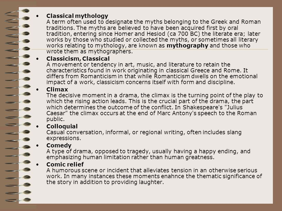 Classical mythology A term often used to designate the myths belonging to the Greek and Roman traditions. The myths are believed to have been acquired
