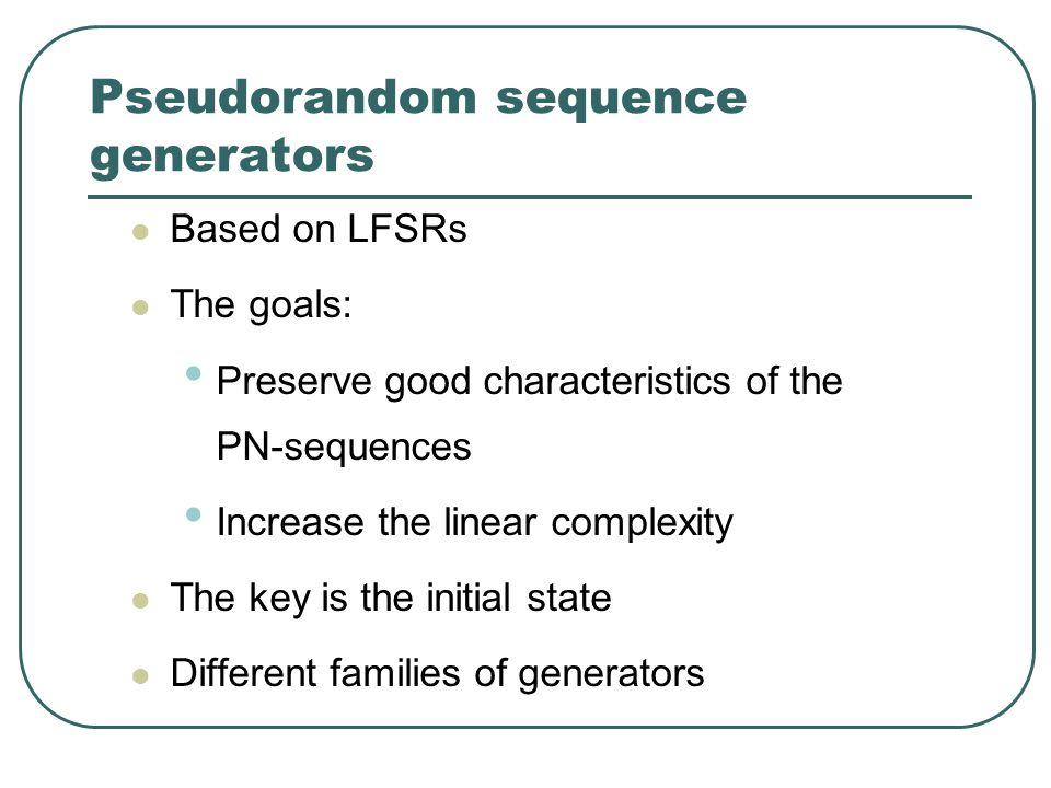 Combinational generators  Non linear filter  Non linear combiner LFSR