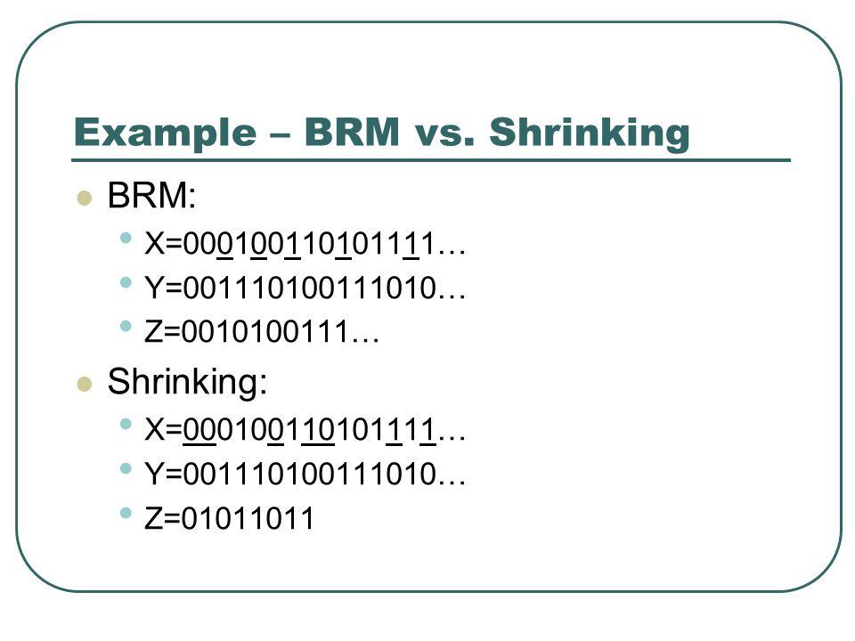 Example – BRM vs.