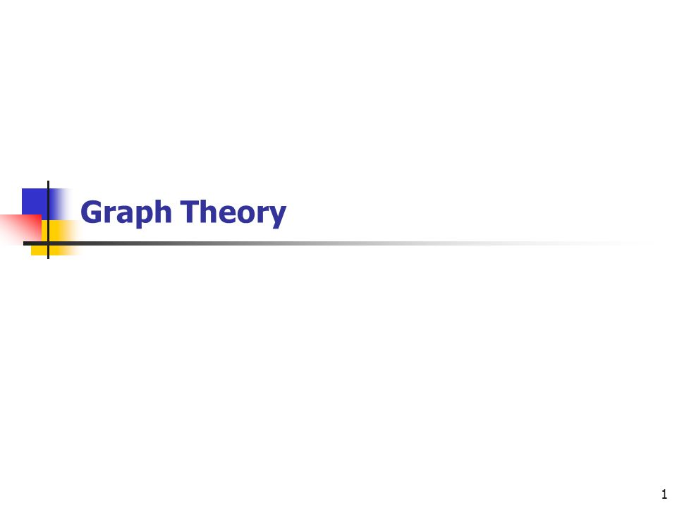 1 Graph Theory