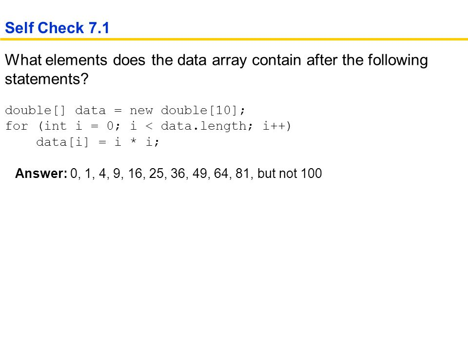 What elements does the data array contain after the following statements.