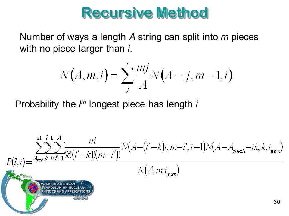 30 Recursive Method Number of ways a length A string can split into m pieces with no piece larger than i.