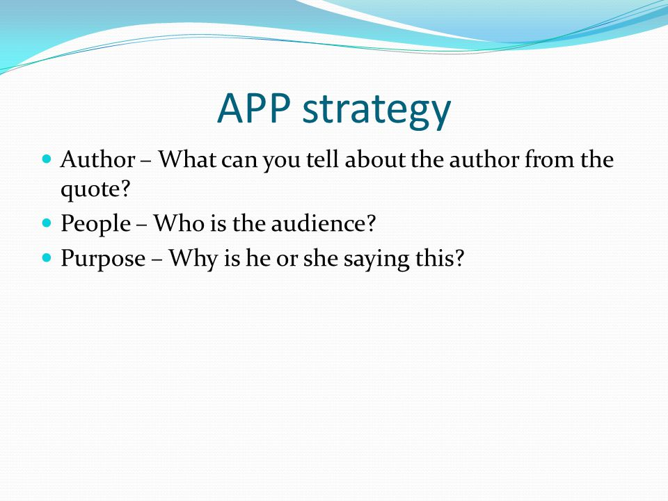 APP strategy Author – What can you tell about the author from the quote.