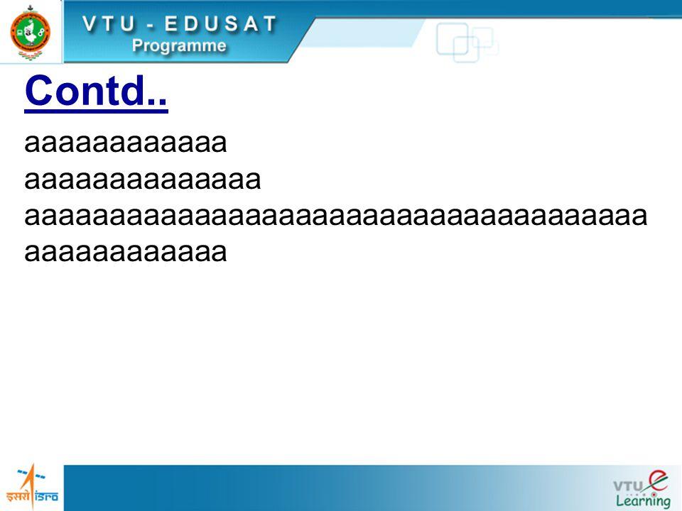 Contd.. aaaaaaaaaaaa aaaaaaaaaaaaaa aaaaaaaaaaaaaaaaaaaaaaaaaaaaaaaaaaaaa aaaaaaaaaaaa