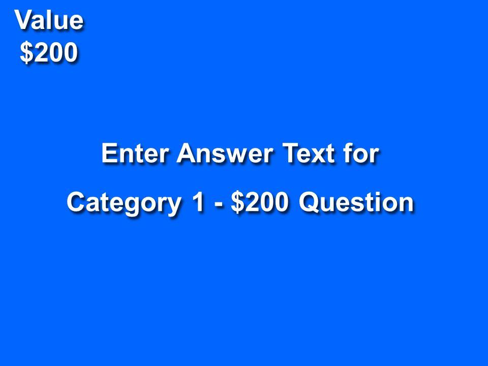 Category 1 $200 $400 $600 $800 $1000 Category 2 $200 $400 $600 $800 $1000 Category 3 $200 $400 $600 $800 $1000 Category 4 $200 $400 $600 $800 $1000 Ca