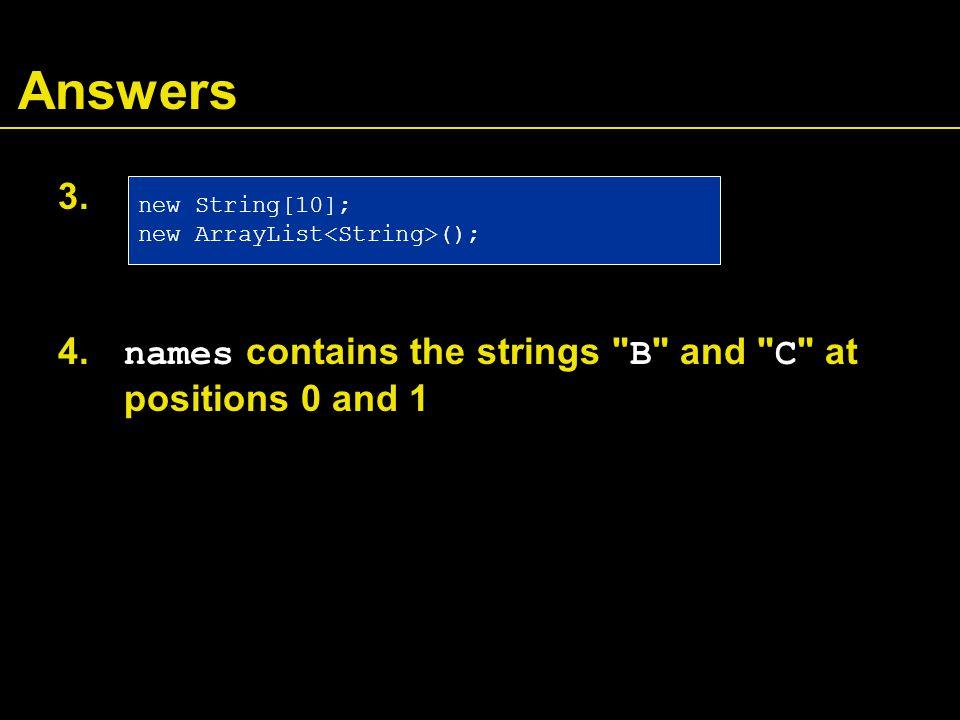 Answers 3. 4.