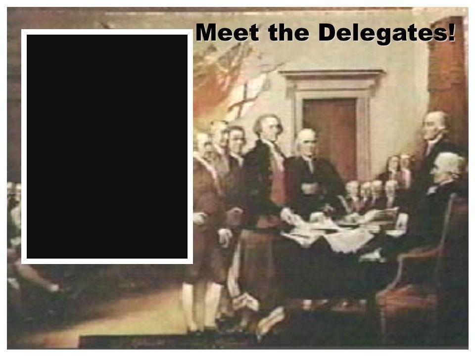 Meet the Delegates!