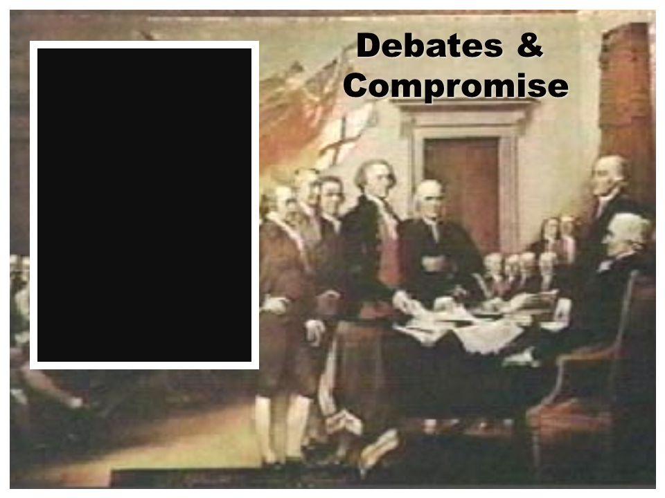 Debates & Compromise