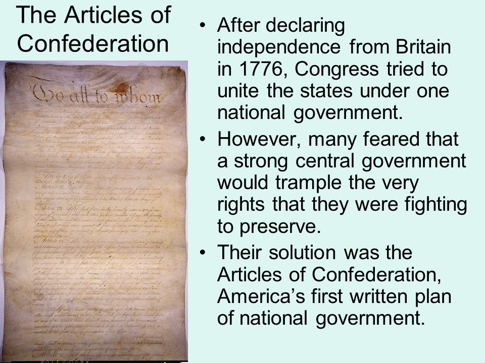 The Articles of Confederation The Articles created a firm league of friendship in which each state retains its sovereignty, freedom, and independence. The Articles formed a loose union in which the 13 states cooperated for common purposes.