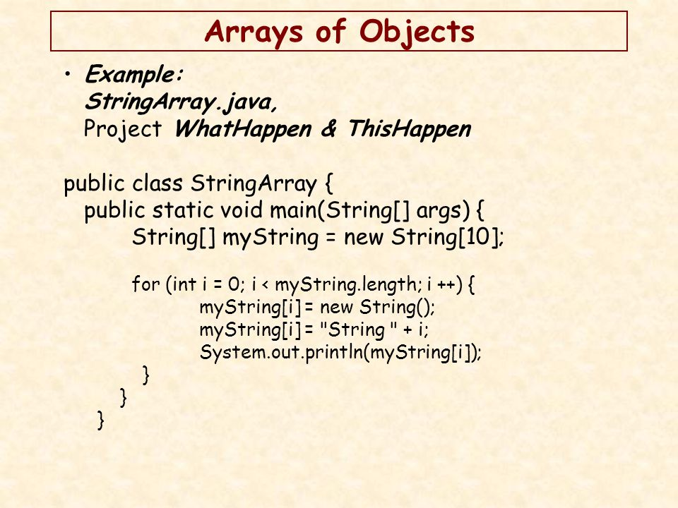 Arrays of Arrays Arrays can contain arrays.