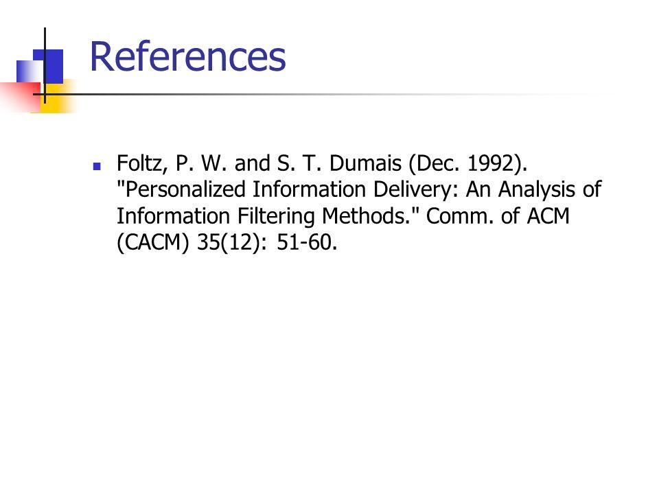 References Foltz, P. W. and S. T. Dumais (Dec.