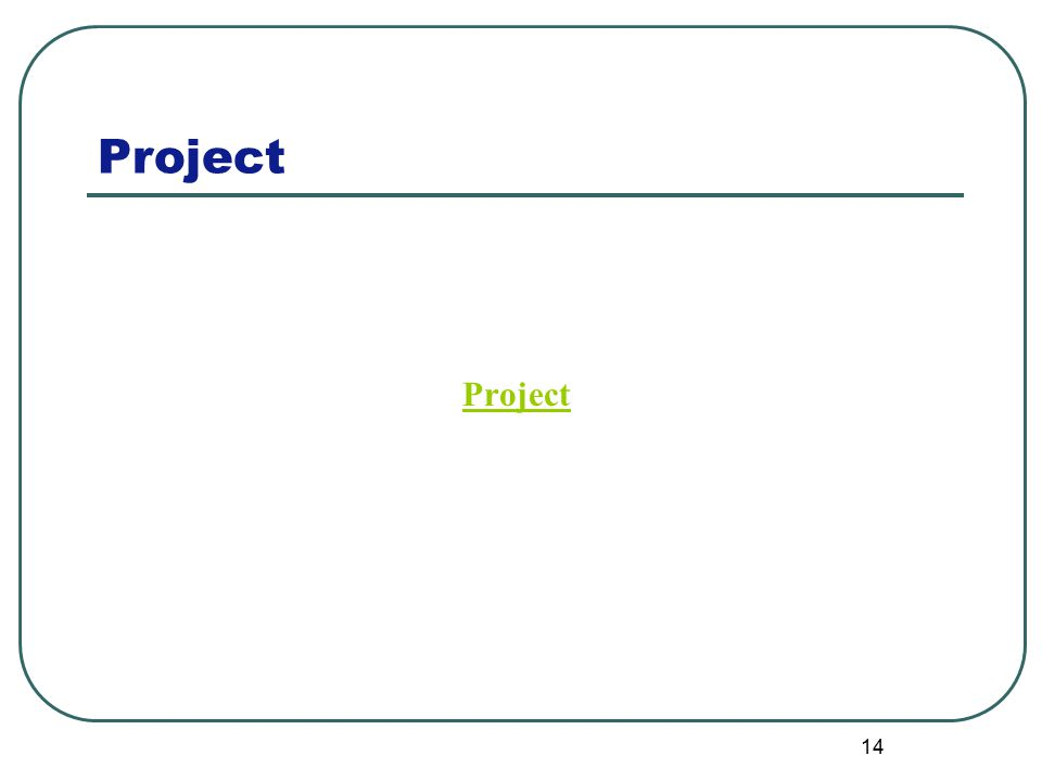 Project 14 Project