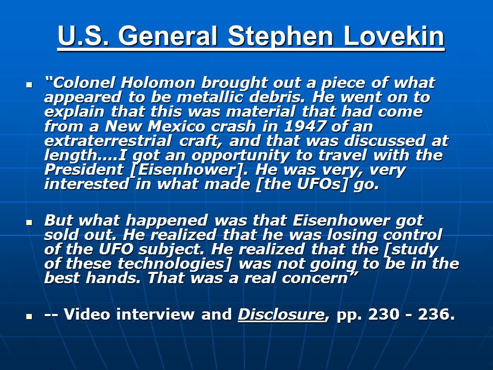 Astronaut Gordon Cooper  A saucer flew right over [us] and landed out on the dry lakebed.
