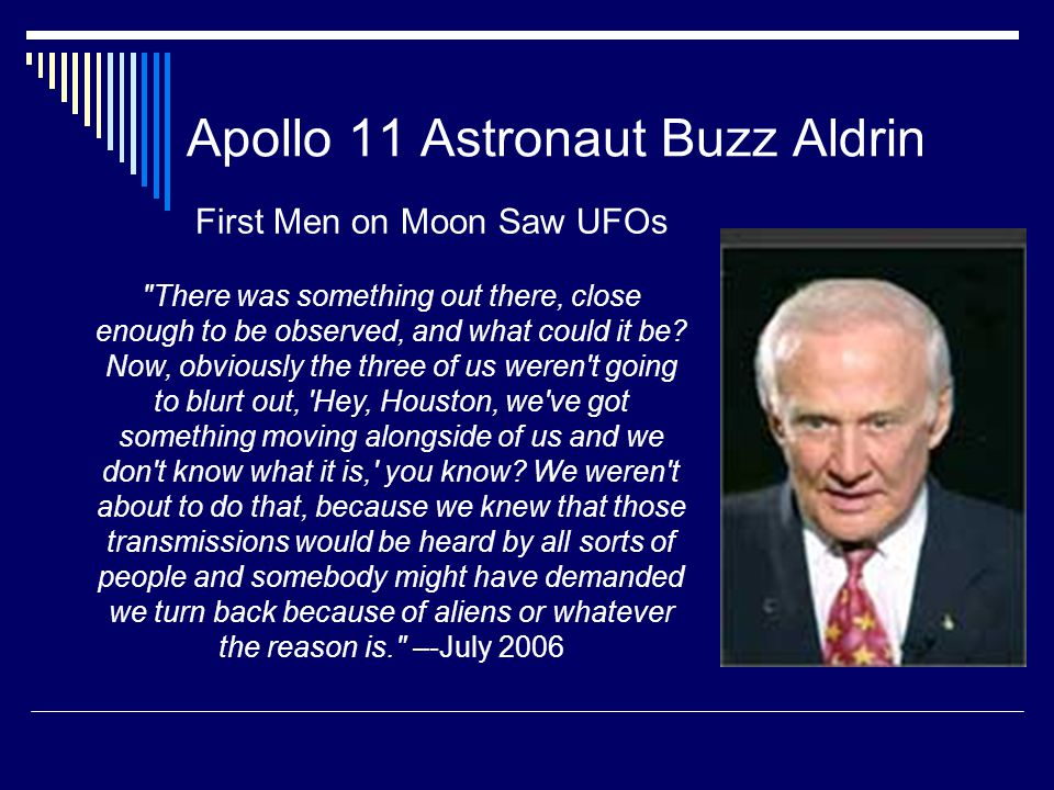 """Astronaut Edgar Mitchell """"We've Had Visitors."""" """"A few insiders know the truth... and are studying the bodies that have been discovered,"""
