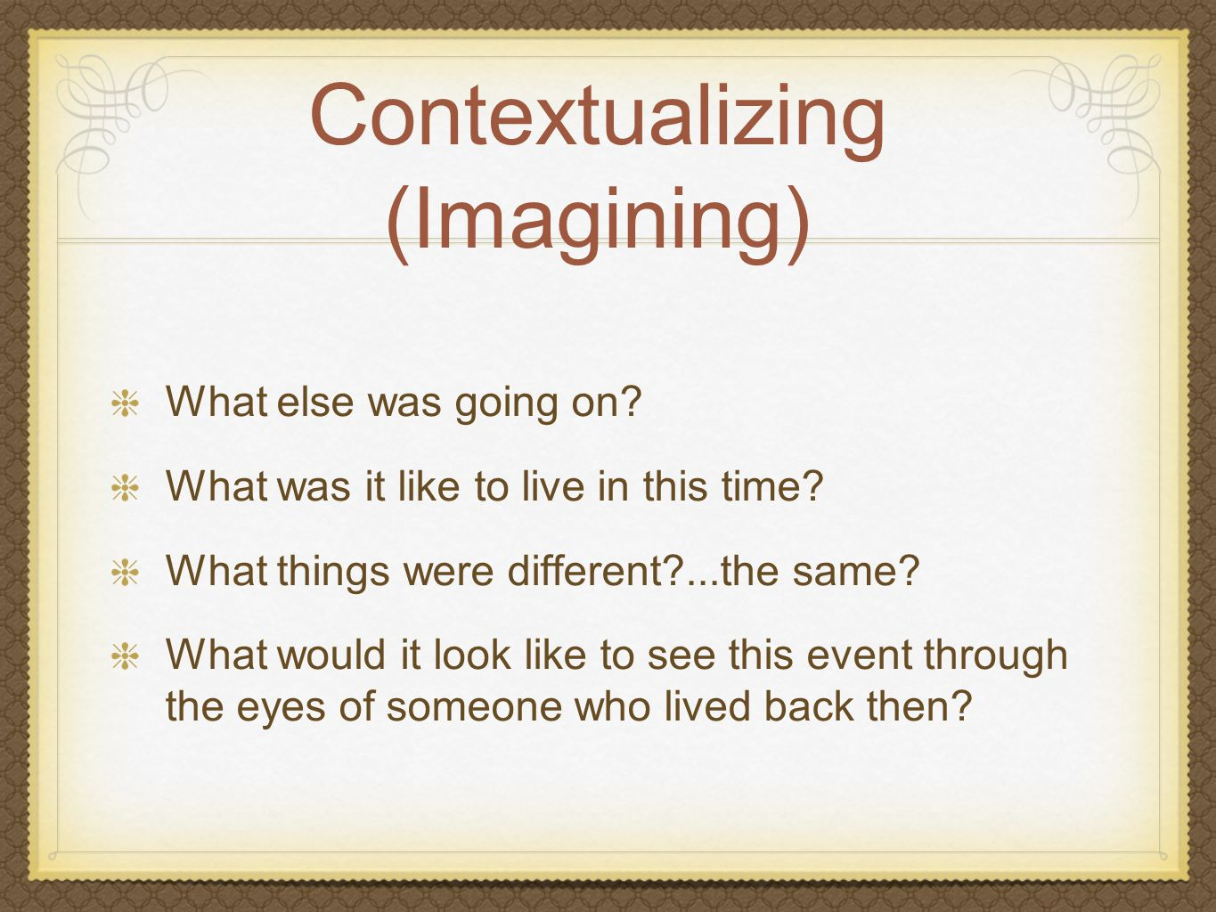 Contextualizing (Imagining) What else was going on.