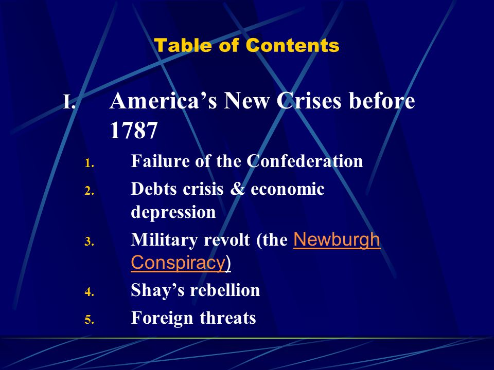 Table of Contents I. America's New Crises before 1787 1.