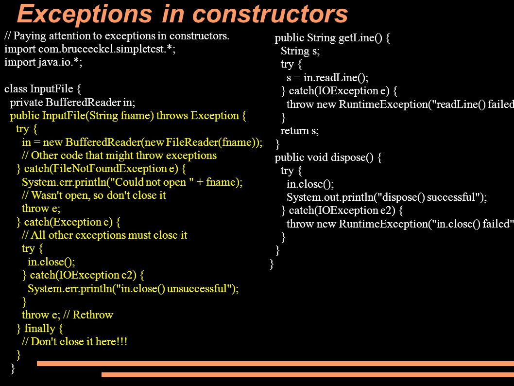 Exceptions in constructors // Paying attention to exceptions in constructors.