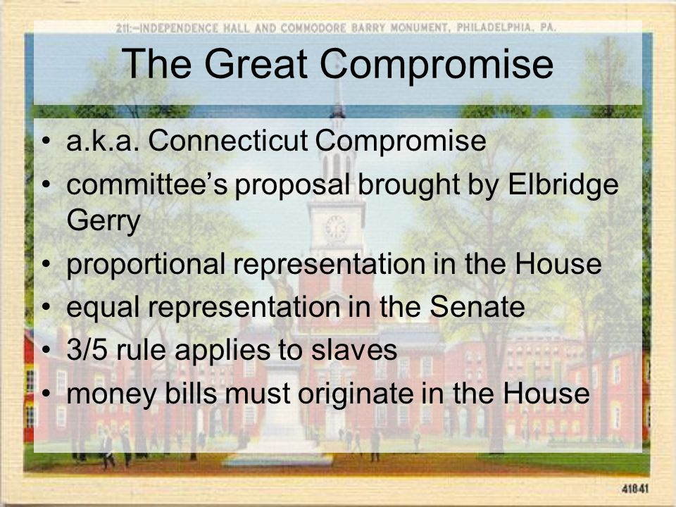 The Great Compromise a.k.a.