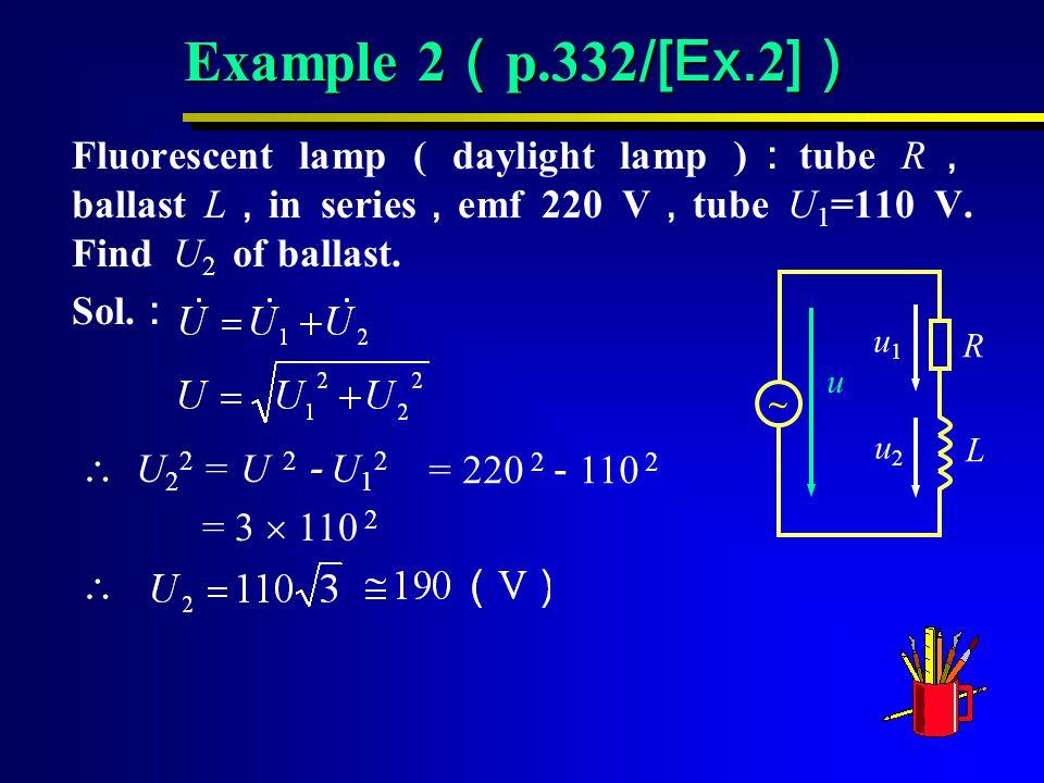 = 3  110 2  Example 2 ( p.332 /[Ex.