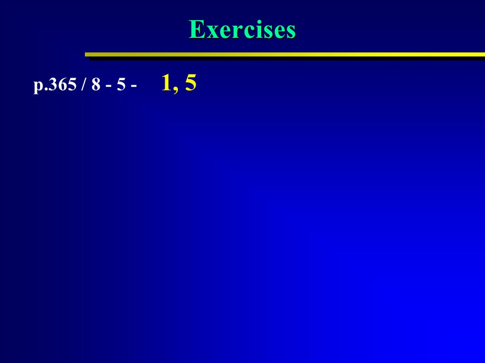 Exercises p.365 / 8 - 5 - 1, 5