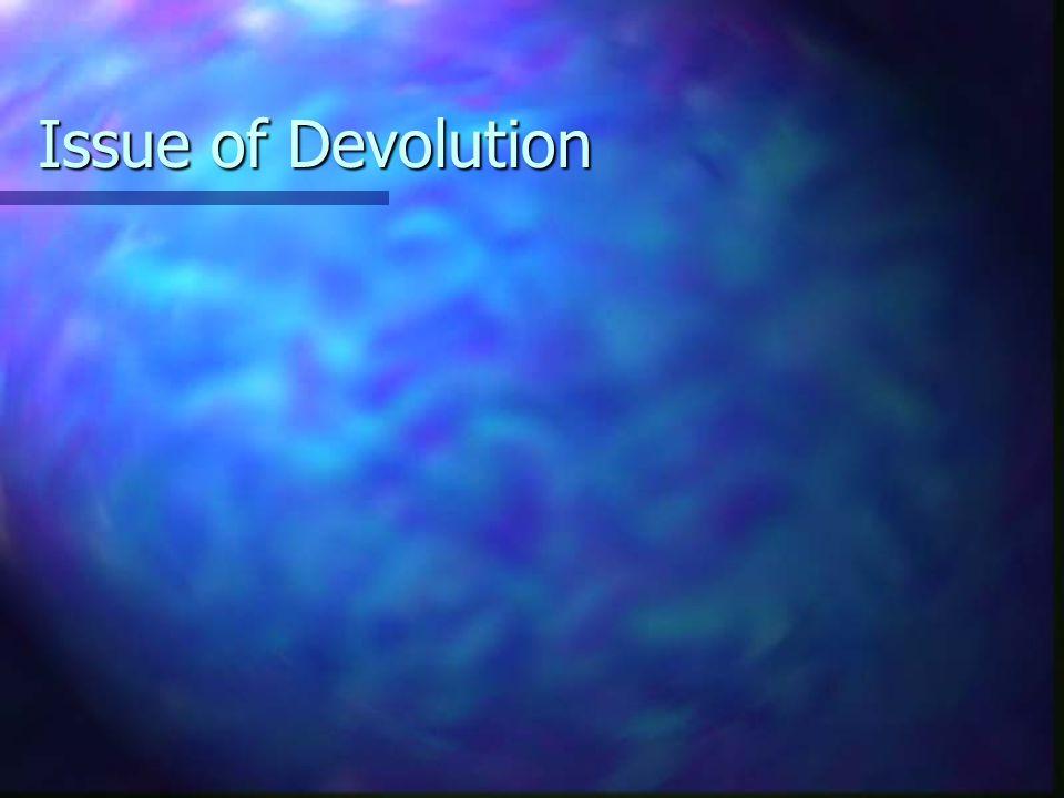 Issue of Devolution