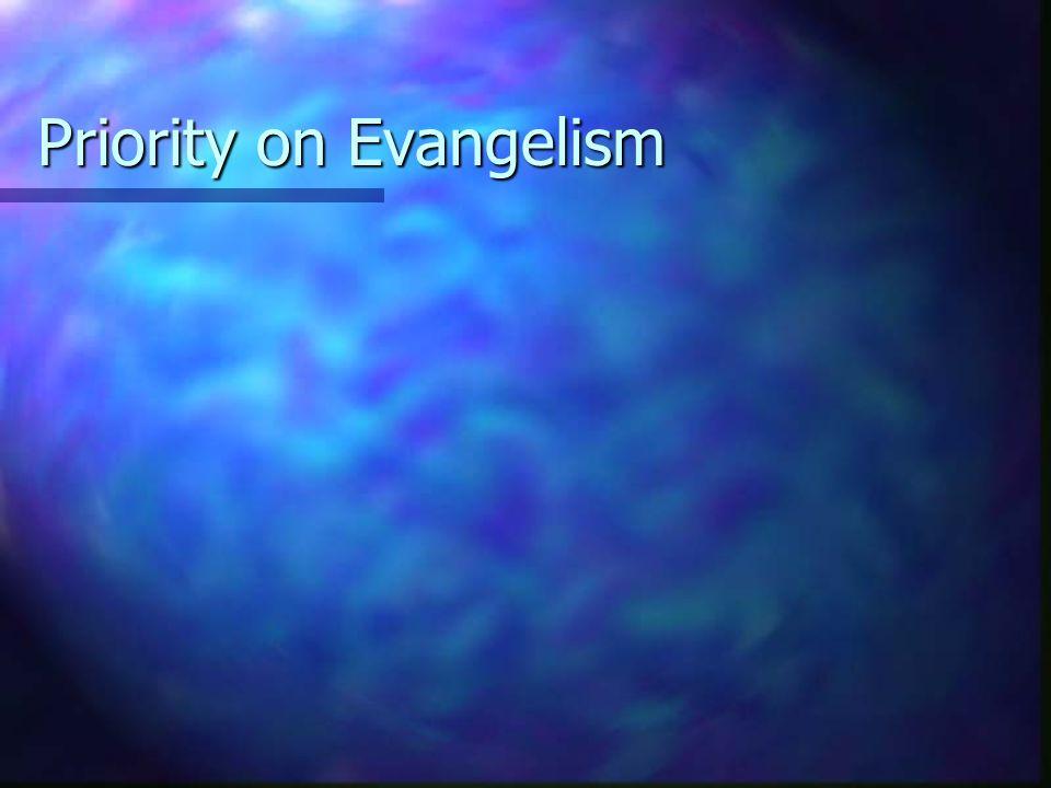 Priority on Evangelism