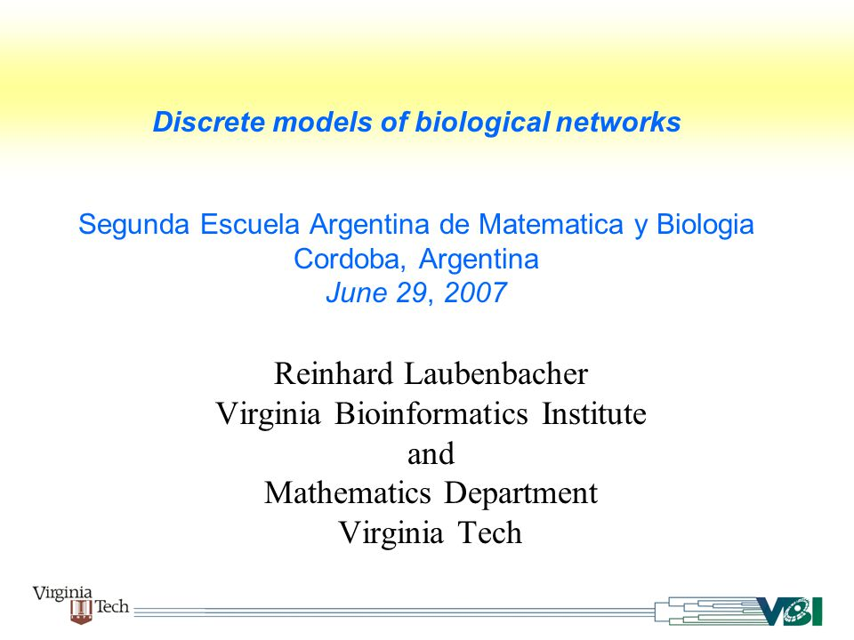 Logical models E.Snoussi and R.