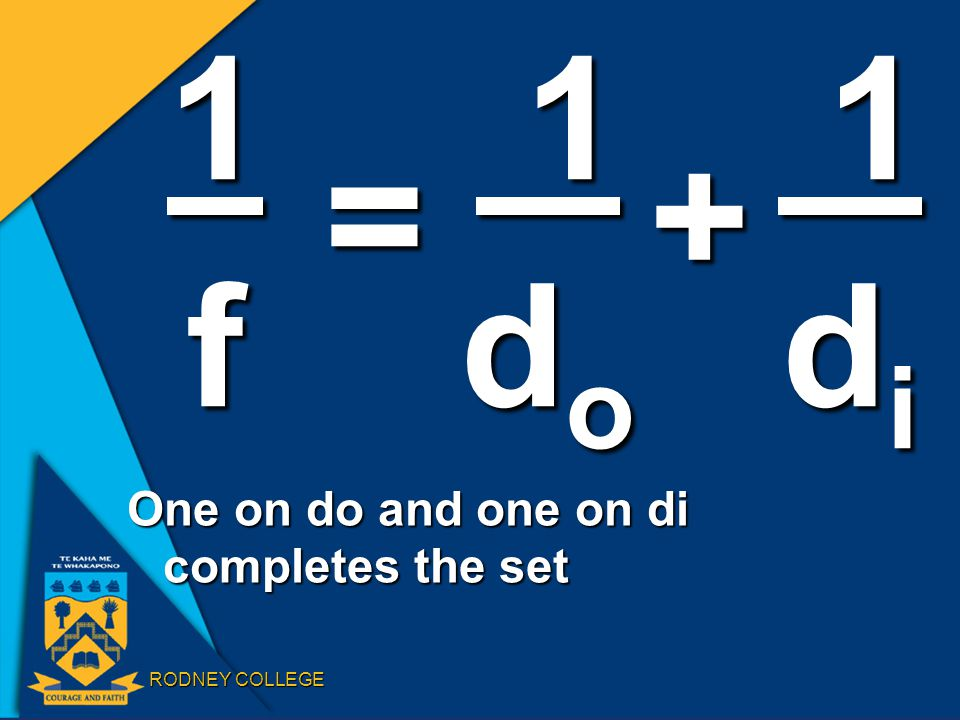 RODNEY COLLEGE One on do and one on di completes the set 1f = 1 1 1dodo 1 1dodo 1 1 1didi 1 1didi +