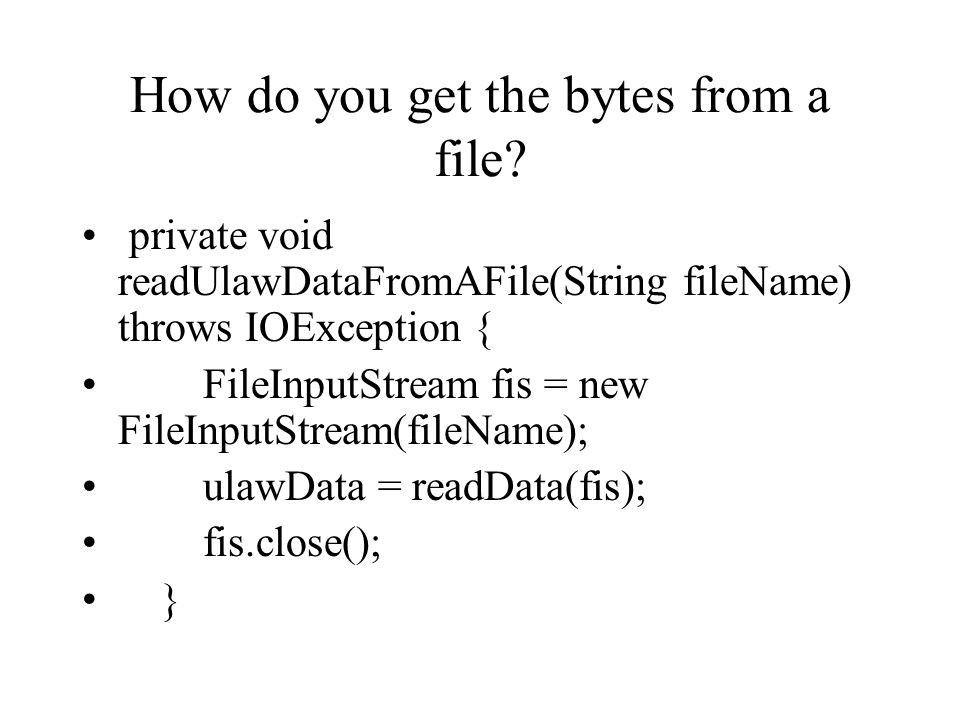 How do you get the bytes from a file.