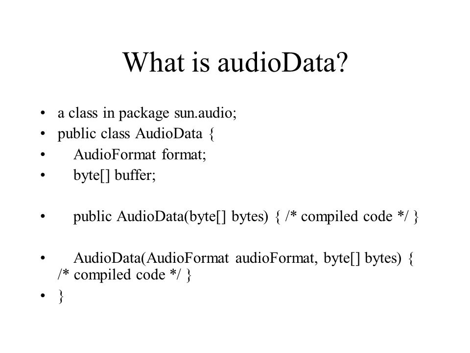 What is audioData.