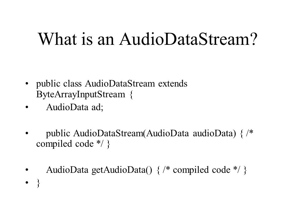 What is an AudioDataStream.