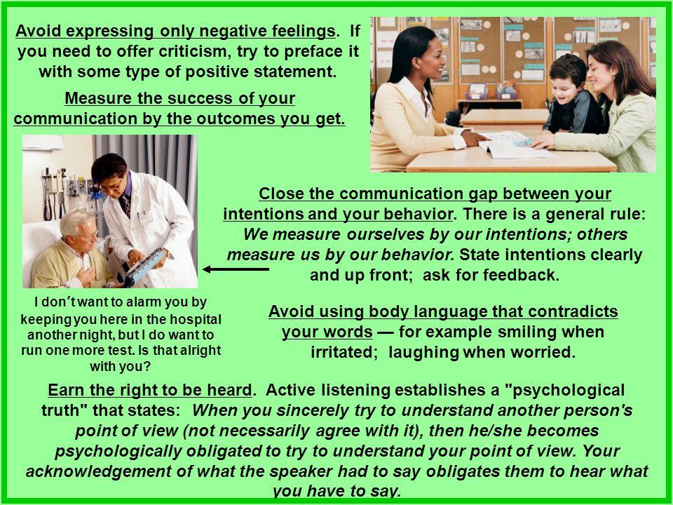 Avoid expressing only negative feelings.