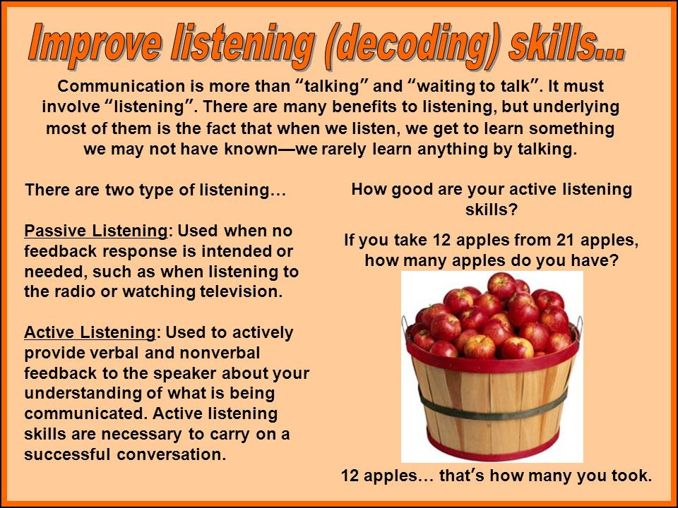 Communication is more than talking and waiting to talk .