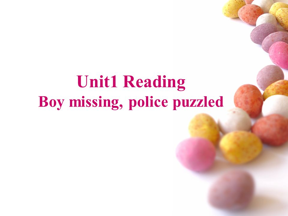 Unit1 Reading Boy missing, police puzzled