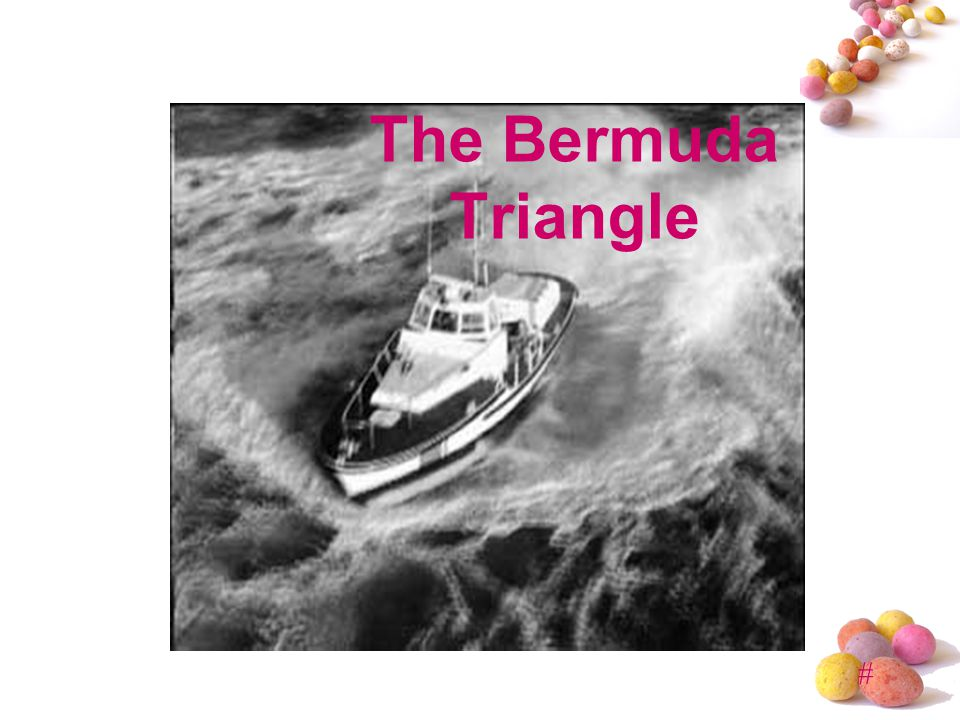 # The Bermuda Triangle