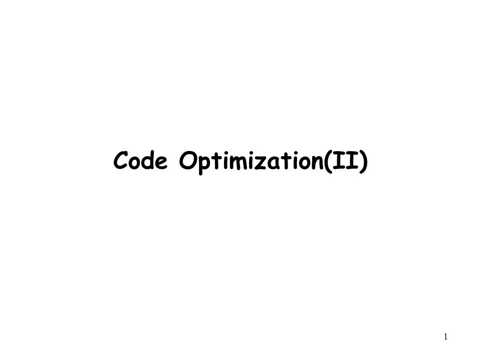 1 Code Optimization(II)
