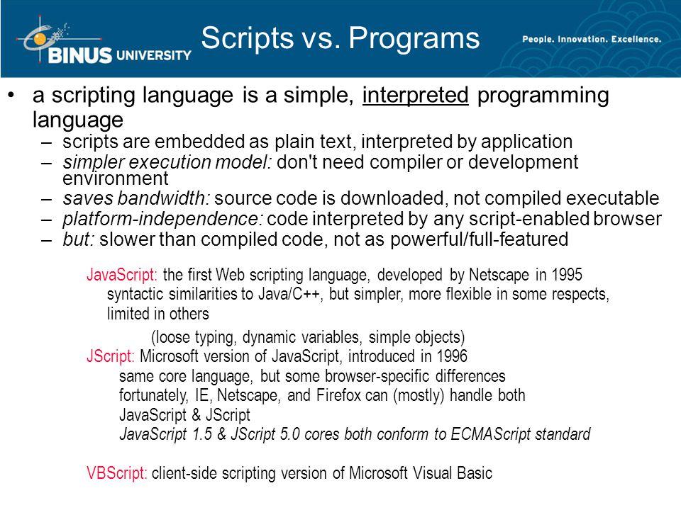Scripts vs.