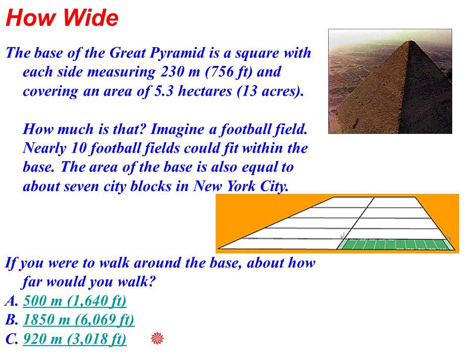 The Sphinx Half human, half lion, the Sphinx is 240 feet long and 66 feet high Pyramids, Egypt