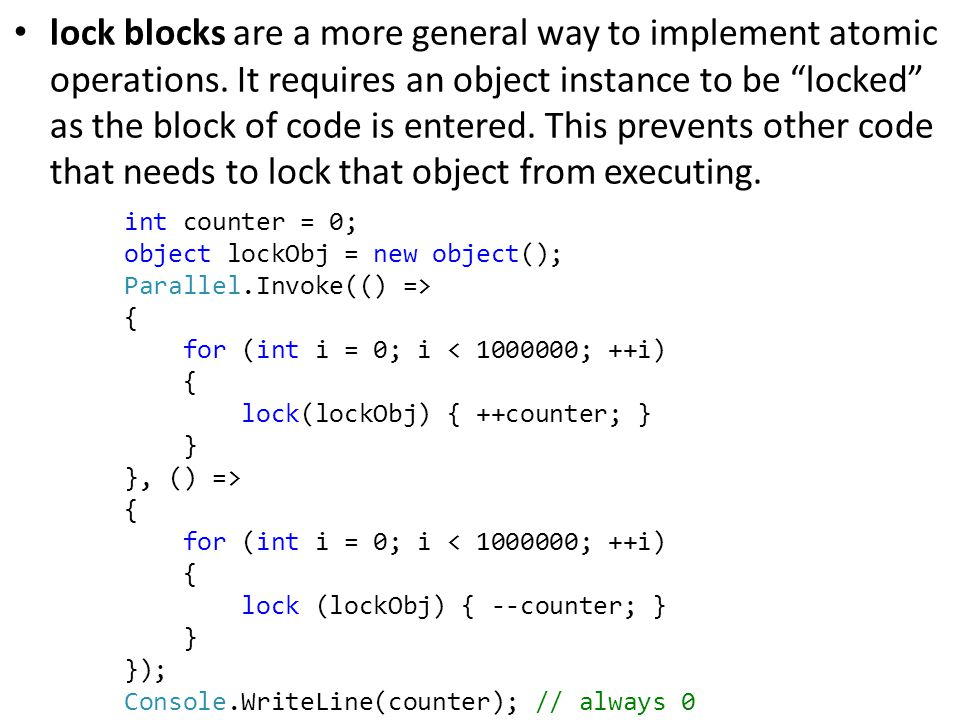 lock blocks are a more general way to implement atomic operations.