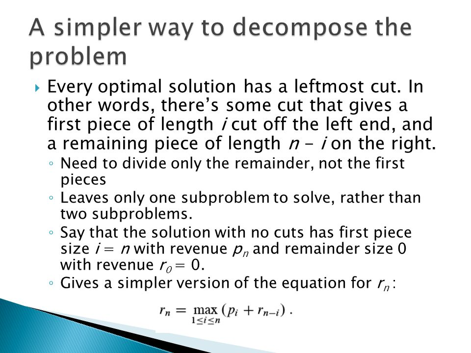  Every optimal solution has a leftmost cut.