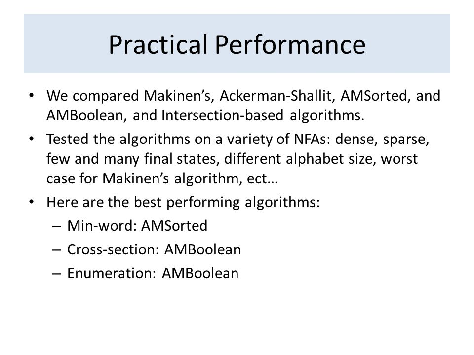 We compared Makinen's, Ackerman-Shallit, AMSorted, and AMBoolean, and Intersection-based algorithms.